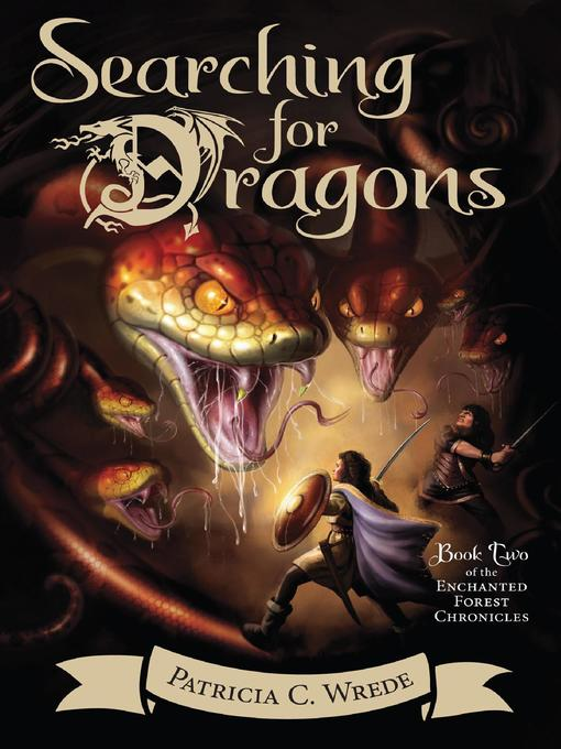Title details for Searching for Dragons by Patricia C. Wrede - Wait list