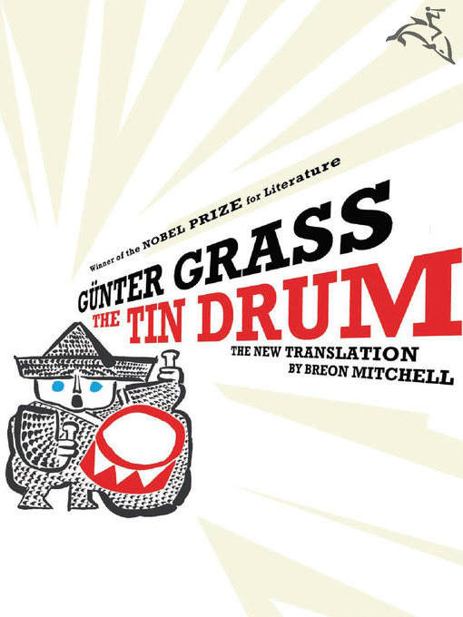 Title details for The Tin Drum by Günter Grass - Available