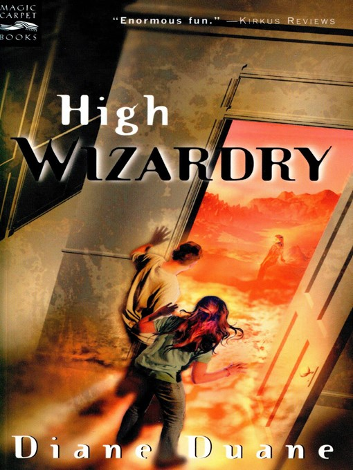 Title details for High Wizardry by Diane Duane - Available