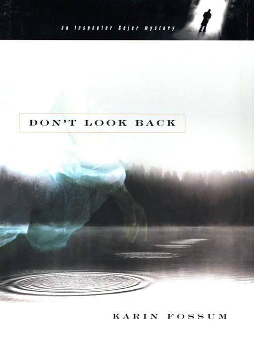 Title details for Don't Look Back by Karin Fossum - Wait list