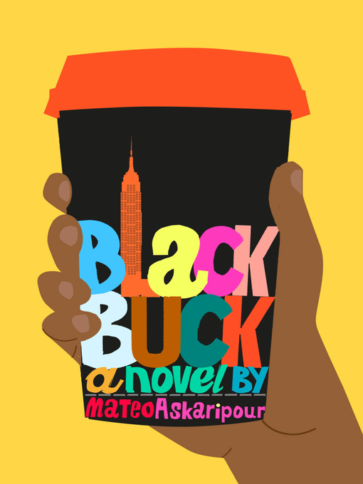 Title details for Black Buck by Mateo Askaripour - Wait list