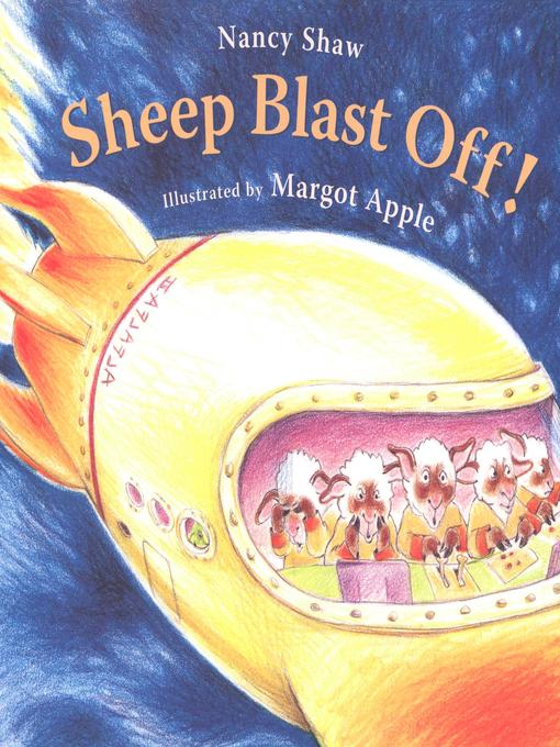Title details for Sheep Blast Off! by Margot Apple - Available