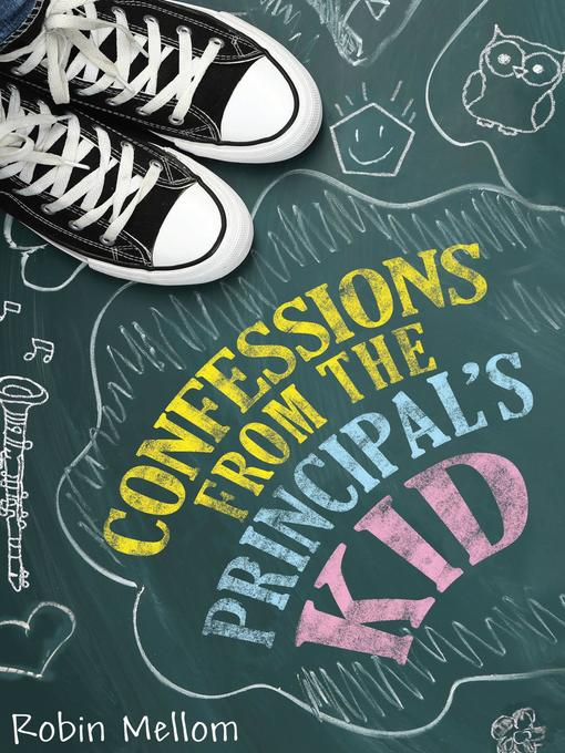 Cover of Confessions from the Principal's Kid
