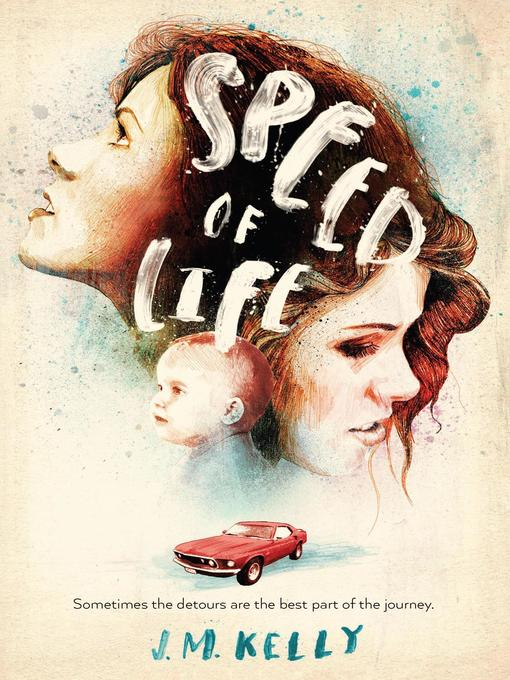 Title details for Speed of Life by J.M. Kelly - Available