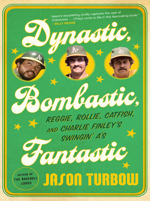 Title details for Dynastic, Bombastic, Fantastic by Jason Turbow - Available