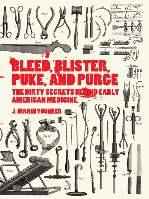 Cover of Bleed, Blister, Puke, and Purge