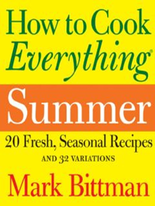 Title details for How to Cook Everything Summer by Mark Bittman - Available