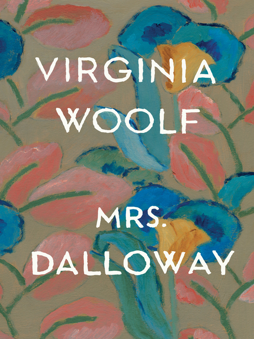 Title details for Mrs. Dalloway by Virginia Woolf - Wait list