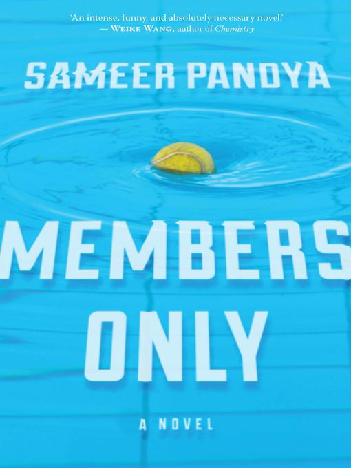 Title details for Members Only by Sameer Pandya - Wait list