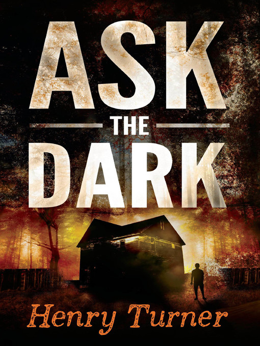 Title details for Ask the Dark by Henry Turner - Wait list