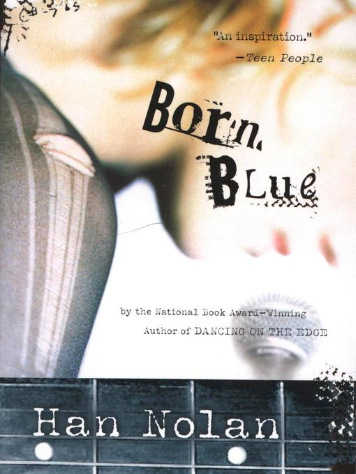 Title details for Born Blue by Han Nolan - Available