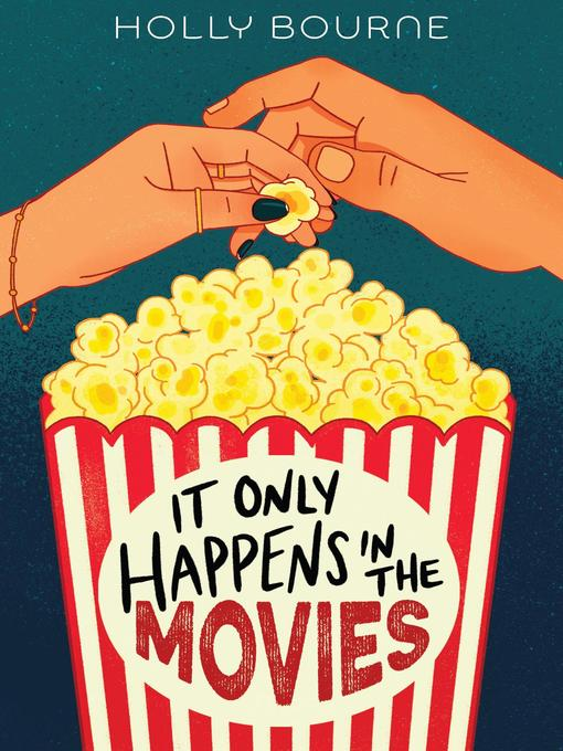 Title details for It Only Happens in the Movies by Holly Bourne - Available