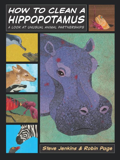 Title details for How to Clean a Hippopotamus by Steve Jenkins - Available
