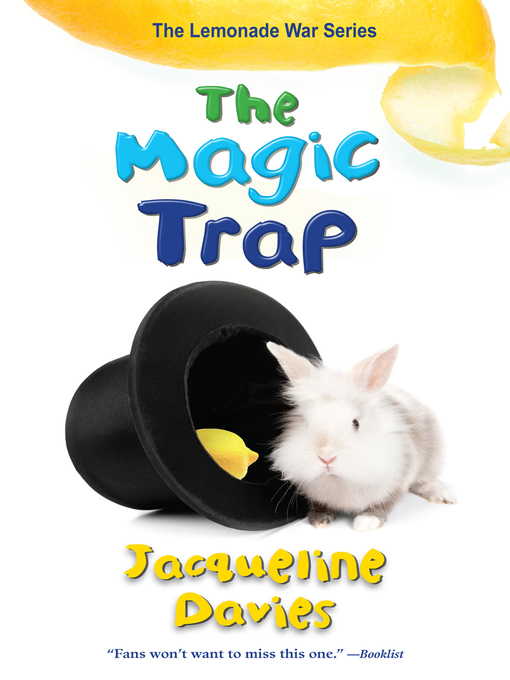 Title details for The Magic Trap by Jacqueline Davies - Available
