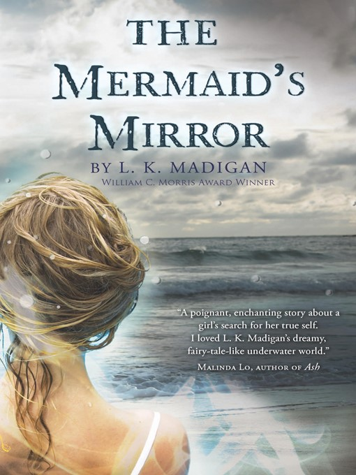 Title details for The Mermaid's Mirror by L. K. Madigan - Available