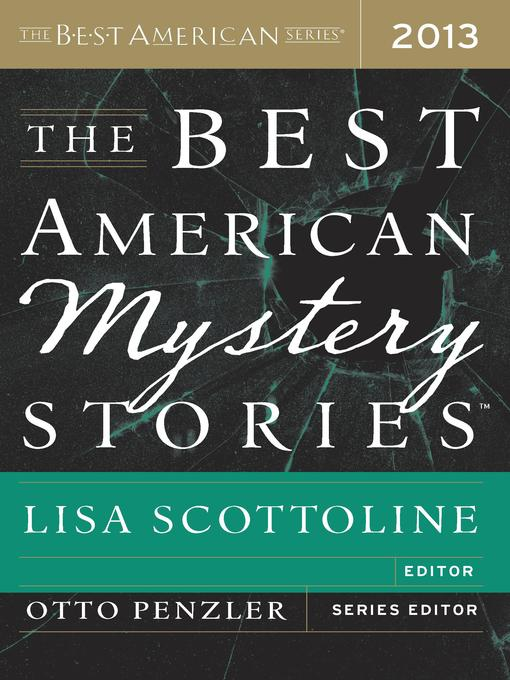 Title details for The Best American Mystery Stories 2013 by Otto Penzler - Wait list