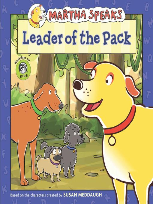 Title details for Leader of the Pack by Susan Meddaugh - Available