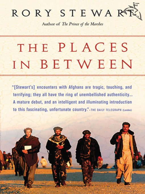Title details for The Places in Between by Rory Stewart - Available