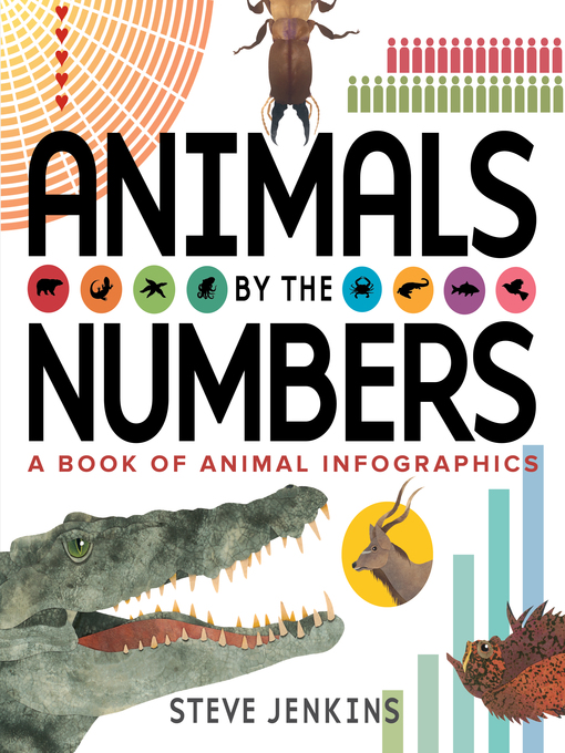 Title details for Animals by the Numbers by Steve Jenkins - Available