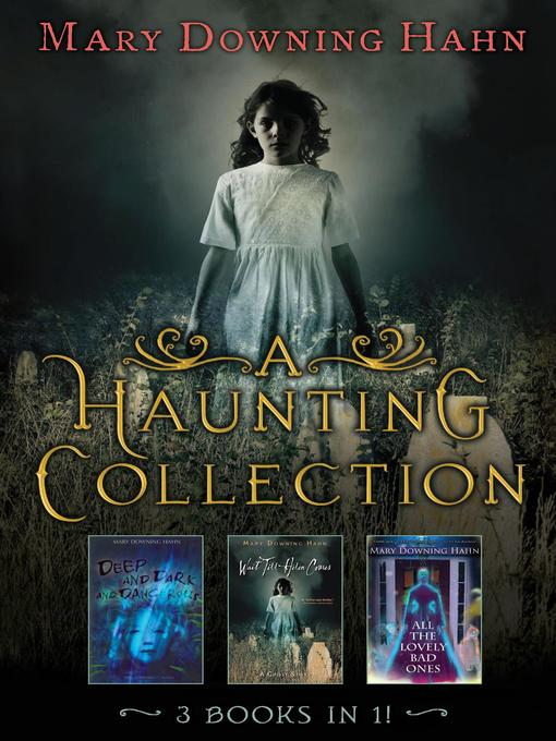 Title details for Mary Downing Hahn's Haunting Tales by Mary Downing Hahn - Available