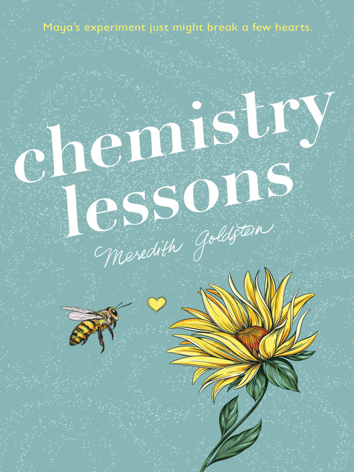 Title details for Chemistry Lessons by Meredith Goldstein - Available