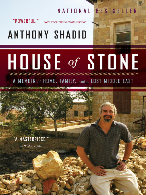 Title details for House of Stone by Anthony Shadid - Available