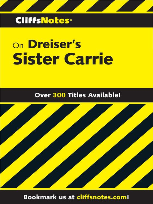 Title details for CliffsNotes on Dreiser's Sister Carrie by Frederick J. Balling - Available