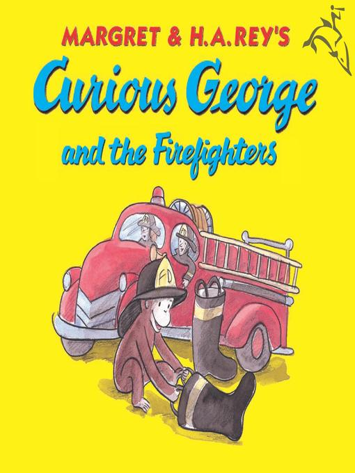 Cover image for Curious George and the Firefighters