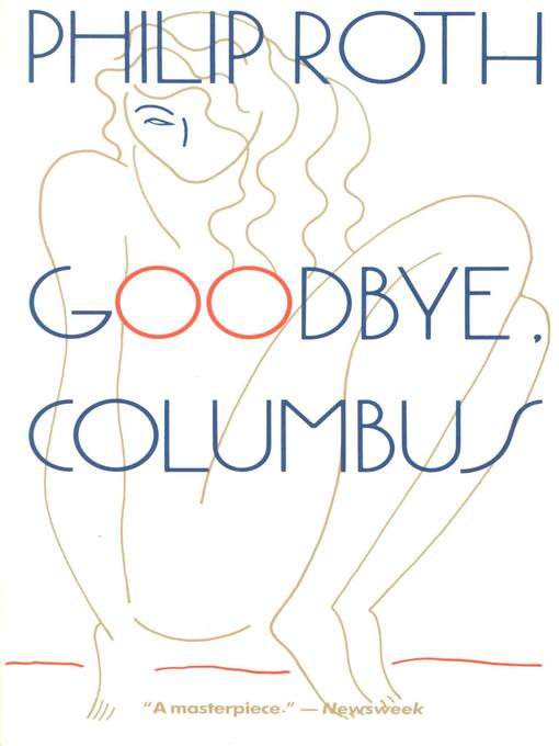 Title details for Goodbye Columbus by Philip Roth - Wait list