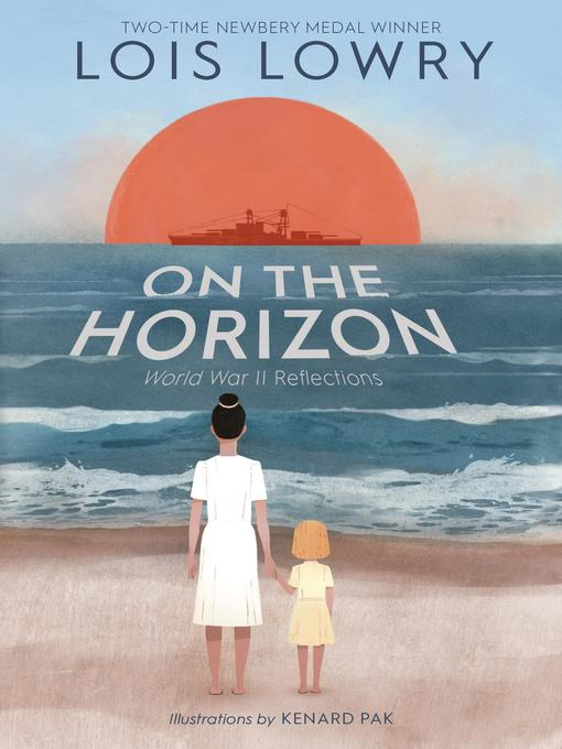 Title details for On the Horizon by Lois Lowry - Available