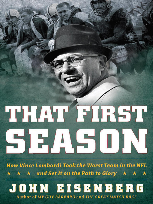 Title details for That First Season by John Eisenberg - Available