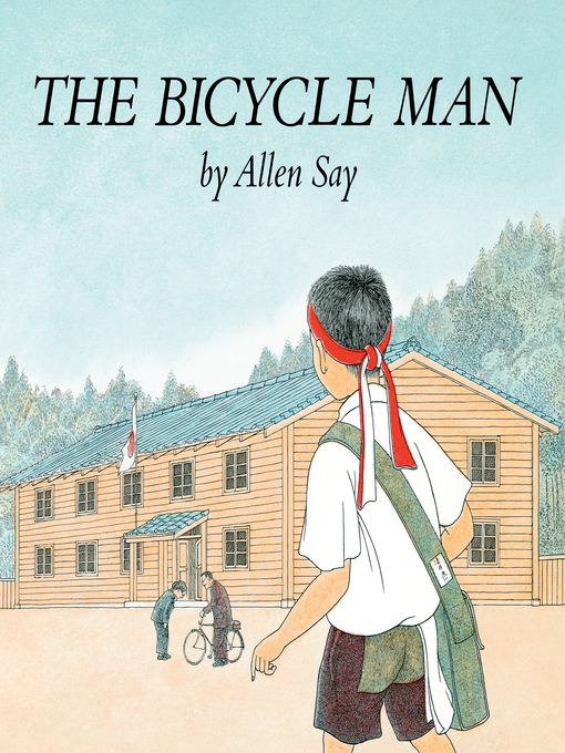 Title details for The Bicycle Man by Allen Say - Available