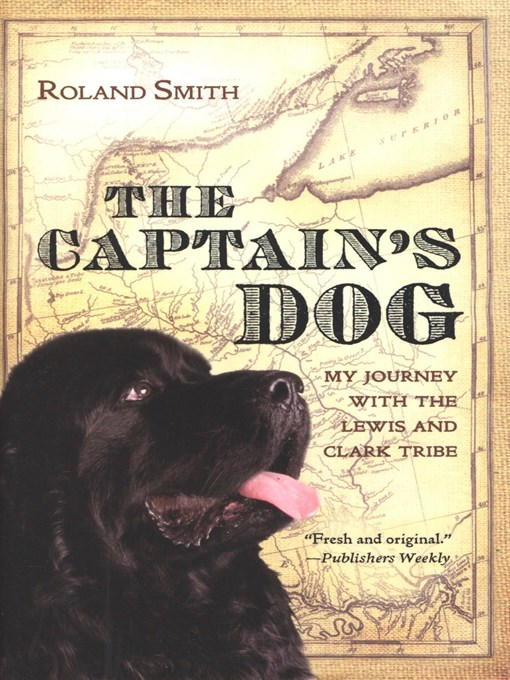 Title details for The Captain's Dog by Roland Smith - Available