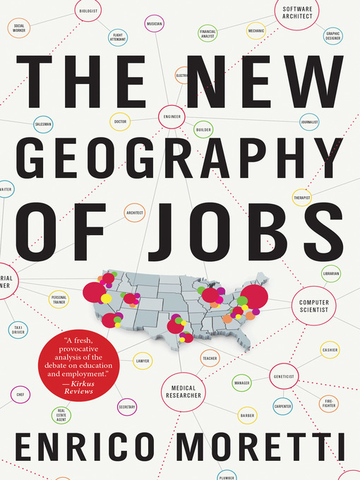 Title details for The New Geography of Jobs by Enrico Moretti - Wait list