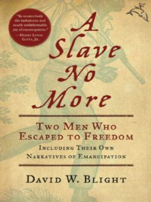 Title details for A Slave No More by David W. Blight - Available