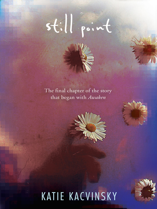 Title details for Still Point by Katie Kacvinsky - Available