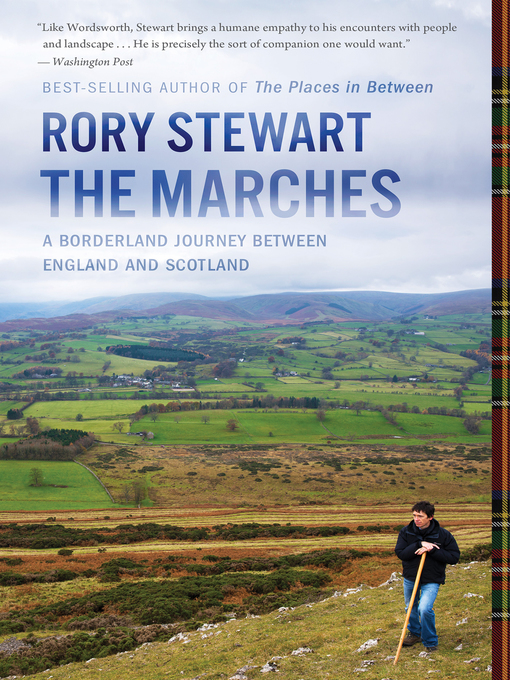 Title details for The Marches by Rory Stewart - Available