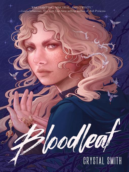 Title details for Bloodleaf by Crystal Smith - Wait list