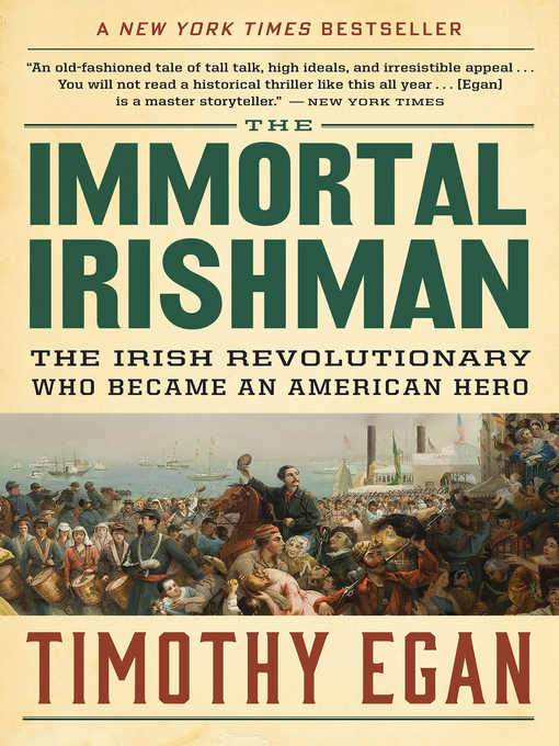 Title details for The Immortal Irishman by Timothy  Egan - Wait list