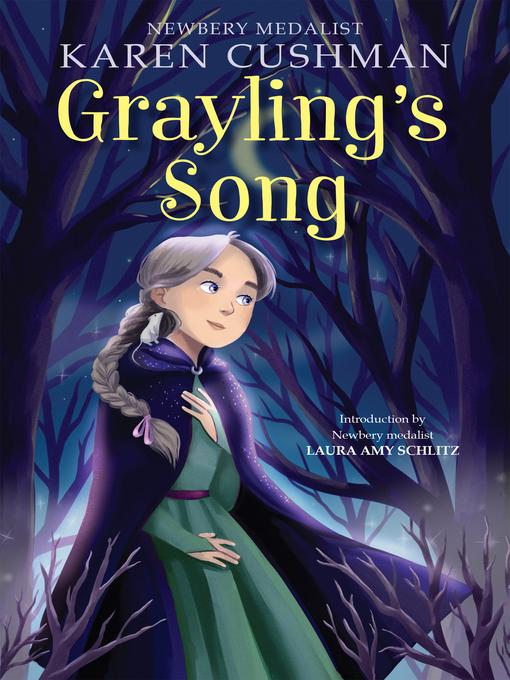 Title details for Grayling's Song by Karen Cushman - Wait list