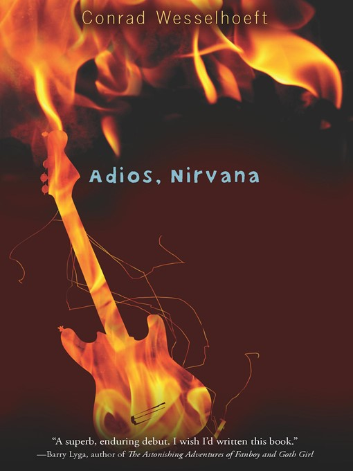 Title details for Adios, Nirvana by Conrad Wesselhoeft - Available
