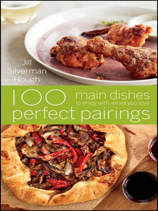 Title details for 100 Perfect Pairings by Jill Silverman Hough - Available