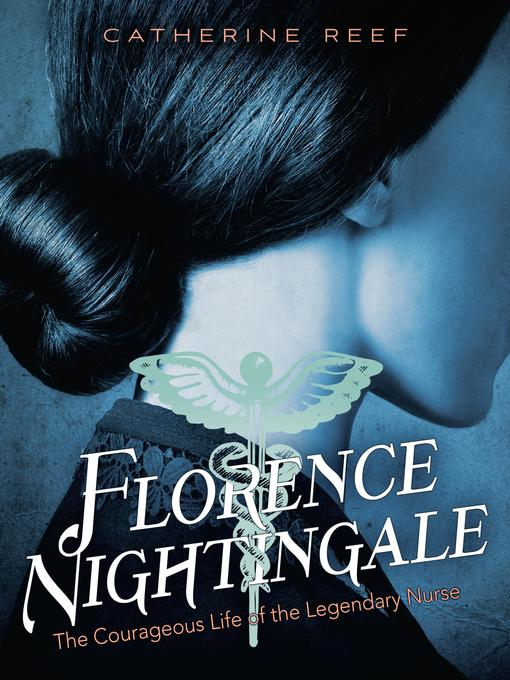 Title details for Florence Nightingale by Catherine Reef - Wait list