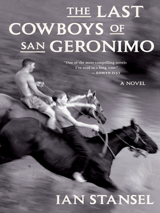 Title details for The Last Cowboys of San Geronimo by Ian Stansel - Available