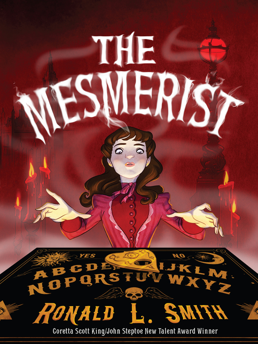 Title details for The Mesmerist by Ronald L. Smith - Available
