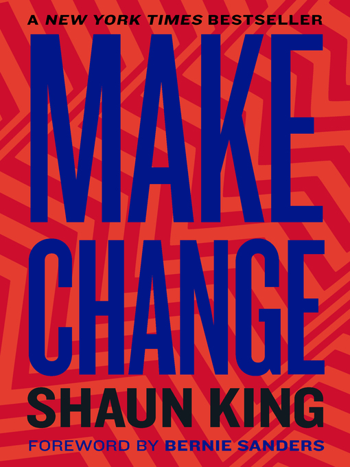 Title details for Make Change by Shaun King - Available