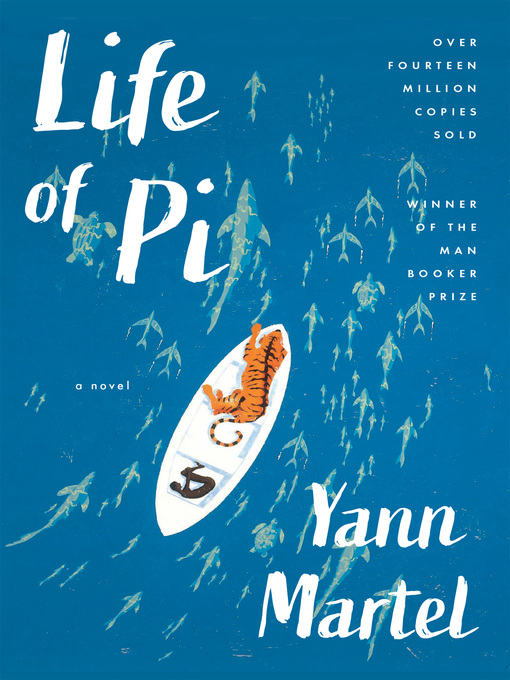 Title details for Life of Pi by Yann Martel - Wait list