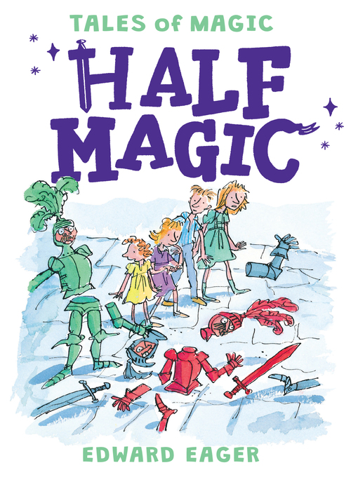 Title details for Half Magic by Edward Eager - Available