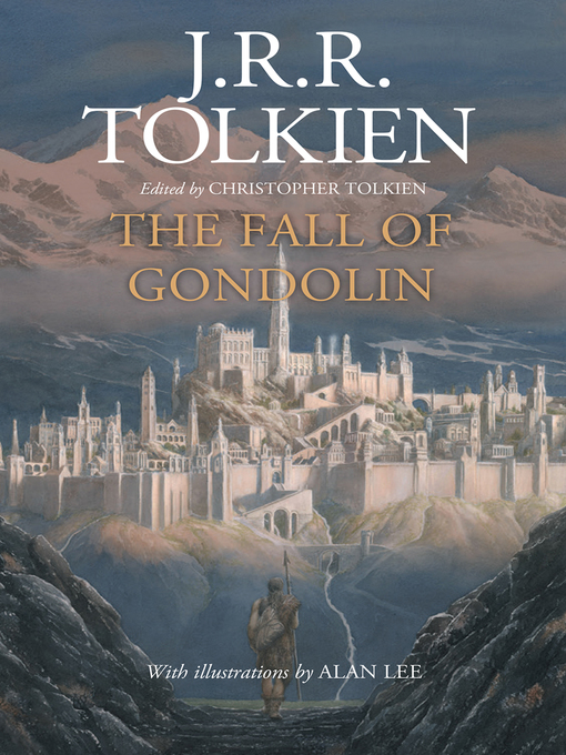 Title details for The Fall of Gondolin by J.R.R. Tolkien - Wait list