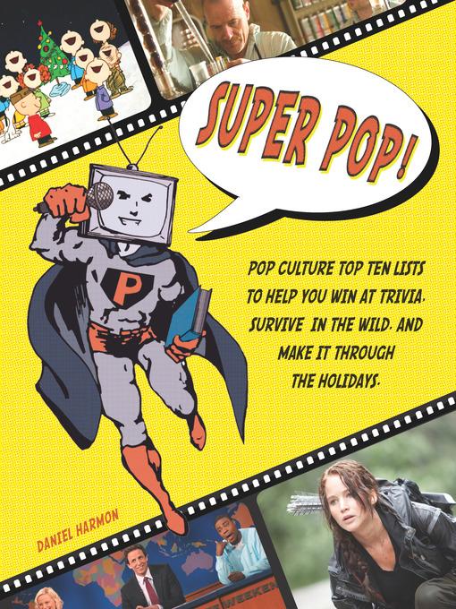 Title details for Super Pop! by Daniel Harmon - Wait list